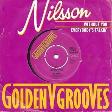 """Nilsson Without You / Everybody's Talkin' Golden Grooves UK 45 7"""" sgl +Pic Slv"""