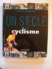 Un Siècle de Cyclisme / Hervé Paturle & Guillaume Rebière / Calmann-Lévy - 1996