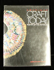 American Craft Today :Poetry of the Physical by Paul J. & Edward L-Smith 1986