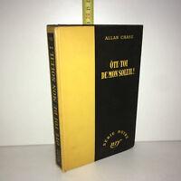 Allan Chase OTE TOI DE MON SOLEIL ! Série Noire NRF Gallimard 1952 - ZZ-5741
