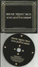 BONNIE PRINCE BILLY Agnes Queen of Sorrow Made in EUROPE PROMO DJ CD single 2004