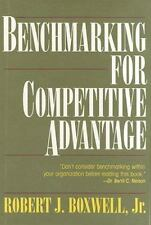Benchmarking for Competitive Advantage Boxwell, Robert J., Boxwell, R. J. Hardc