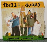 """Heinz - """"thr33 dudes gonna come"""" Painting on Wood (1989)"""
