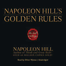 Napoleon Hill's Golden Rules by Napoleon Hill 2008 Unabridged CD 9781602835481