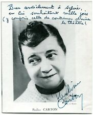 PAULINE CARTON . Autograph . Hand signed . 6-6 inch . Magazine photo.