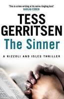 The Sinner: (Rizzoli & Isles series 3), Gerritsen, Tess, Very Good Book