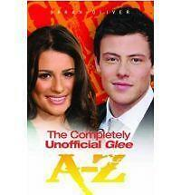 The Completely Unofficial Glee A-Z, Sarah Oliver, New Book