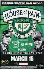 HOUSE OF PAIN SAN DIEGO CONCERT TOUR POSTER -Fine Malt Lyrics,Everlast,Danny Boy