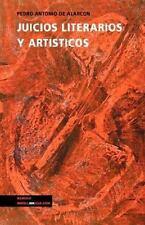 Juicios Literarios y Artisticos by Pedro Antonio de Alarcón (2014, Paperback)