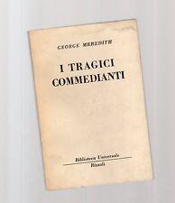 george meredith - i falsi commedianti  - serie bur rizzoli