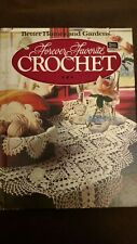 Vintage FOREVER FAVORITE CROCHET  B H & Gardens Hard Cover Pattern Book 1984