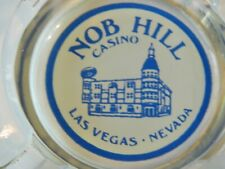 Nob Hill Casino Las Vegas Reverse Painted Ashtray - Closed in 1980