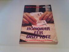 3 spannende Krimi in einen Heft(Flamingo G.m.b.H Wien)- Honorar für Drei Tote...