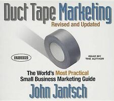 Duct Tape Marketing (Revised and Updated): The World's Most Practical Small Busi
