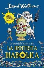 La increíble historia de la dentista diabólica (Spanish Edition)-ExLibrary