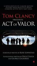 Act of Valor by George Galdorisi and Dick Couch (2012, Paperback)