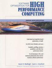 Software Optimization for High Performance Computing: Creating Faster Applicatio