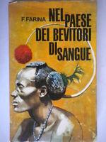 Nel paese dei bevitori di sangue Farina religione missionari comboniani Comboni
