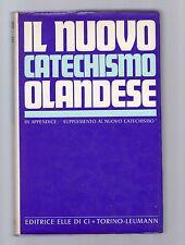 il nuovo catechismo olandese- editrice ellecidi torino-leumann -