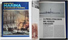 STORIA DELLA MARINA 1 Da Trafalgar a Tsushima 1978 Fabbri I edizione