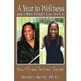 A Year to Wellness and Other Weight Loss Secrets
