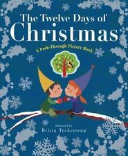 Twelve Days of Christmas: A Peek-Through Picture Book by Britta Teckentrup
