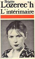 L'intérimaire / Brigitte LOZEREC'H // Autobiographie // Inceste // Drame