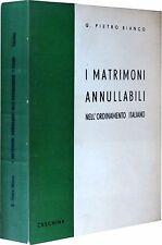 BIANCO i matrimoni annullabili nell'ordinamento Italiano CESCHINA 1962