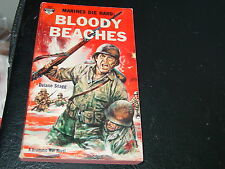 Bloody Beaches: Marines Die Hard by Delano Stagg (1961)
