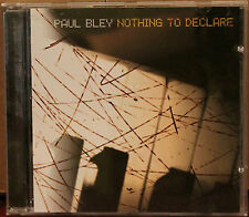 JUSTIN TIME CD JUST-199-2: PAUL BLEY - Nothing To Declare - 2004 CANADA