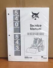 Bobcat 540 543 Skid Steer Service Manual Shop Repair Book Part # 6566181
