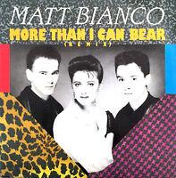 "Matt Bianco 7"" More Than I Can Bear (Remix) - France (VG+/EX)"