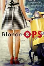 Blonde Ops by Charlotte Bennardo and Natalie Zaman (2014, Hardcover)