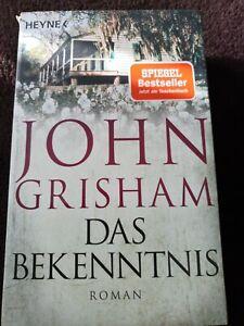 John Grisham Das Bekenntnis  Roman