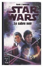 STAR WARS FLEUVE NOIR LE SABRE NOIR  1999 TBE