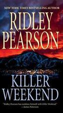 Killer Weekend by Ridley Pearson *#1 Walt Fleming* (2008 PB) Comb ship 25¢ ea ad