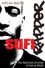 Sufi Rapper : The Spiritual Journey of Abd Al Malik, Paperback by Malik, Abd ...