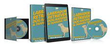 Labrador Retriever Dog Raising & Training (Ebook + Audio + Online Video Course)
