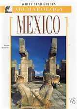 Mexico : White Star Archaeology Gyuides  by Davide Domenici (Paperback, 2005)