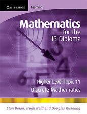 Mathematics for the IB Diploma Higher Level: Discrete Mathematics, Quadling, Dou