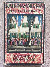 KATRINA AND JAN 1923  ALICE COOPER BAILEY Color Illustrations Dutch Herman Rosse