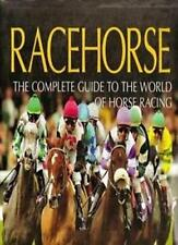 RACEHORSE, The complete guide to the world of horse racing Brand New