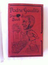 Padre Gault den Stunt Buch von Gault Chaplin Lieutenant-Colonel James A. epworth Presse