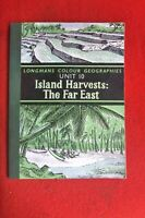 ISLAND HARVESTS:THE FAR EAST LONGMANS GEOGRAPHY UNIT 10 BOOK 40 PAGES1966