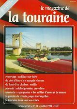 Magazine de la TOURAINE n° 51 - 1994 = CADILLAC + CERF-VOLANT + MAQUIS + SEUILLY