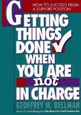 Getting Things Done When You Are Not in Charge: How to Succeed from a-ExLibrary