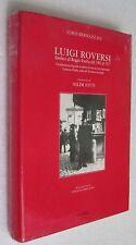 LUIGI ROVERSI Sindaco di Reggio Emilia dal 1902 al 1917 LIBRO Bernazzali