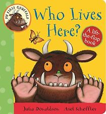 My First Gruffalo: Who Lives Here? Lift-the-Flap Book by Donaldson, Julia %7c Boar