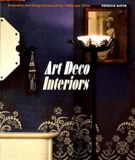 Art Deco Interiors: Decoration and Design Classics of the 1920s and 1930s  Bayer