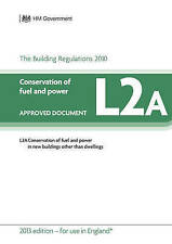 Approved Document L2A: Conservation of fuel and power - New buildings other tha